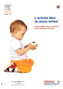 L'activité libre du jeune enfant