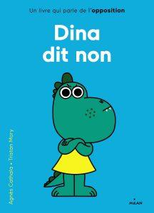 Dina dit non : un livre sur l opposition