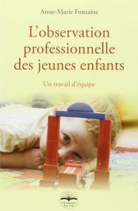 Observation professionnelle des jeunes enfants