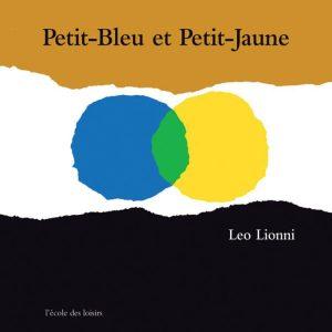 Petit-Bleu et Petit-Jaune : un album sur la différence et l'amitié