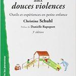 Remédier aux douces violences – Outils et expériences en petite enfance